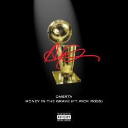 Money In The Grave (feat. Rick Ross) by Drake reviews, listen, download