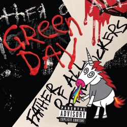 Father of All... by Green Day album listen