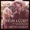 Stream & download Til I Met the Cowboys (feat. Cody Johnson, Kevin Fowler, Roger Creager & Gary P. Nunn) - Single