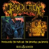 Transcend the Rubicon / The Dreams You Dread (Reloaded) by Benediction album reviews