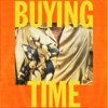 Stream & download Buying Time - Single