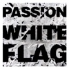 Stream & download White Flag (Deluxe Edition)