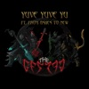 Stream & download Yuve Yuve Yu (feat. From Ashes to New) - Single