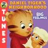 Daniel Tiger's Neighborhood: Big Feelings by Daniel Tiger's Neighborhood album reviews