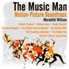 The Music Man (Motion-Picture Soundtrack) by Meredith Willson, Robert Preston, Shirley Jones & Buddy Hackett album reviews