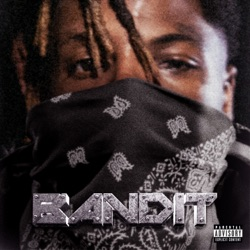 Bandit by Juice WRLD & YoungBoy Never Broke Again reviews, listen, download