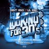 Stream & download Looking for 30's (feat. Lil Baby) [EDM Infusion Remix] - Single