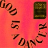 God Is a Dancer song reviews