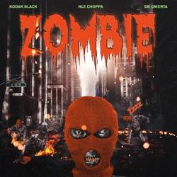 Listen Zombie (feat. NLE Choppa & DB Omerta) - Single album