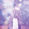 Everything Still Could Be Fine by Sun Glitters album reviews