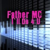 I'll Do 4 U (Re-Recorded / Remastered) by Father MC music reviews, listen, download