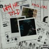 Stream & download Why He Told - Single