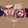 Stream & download Just Want (feat. DaBaby) - Single