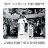 Living for the Other Side by The Hillbilly Thomists album reviews