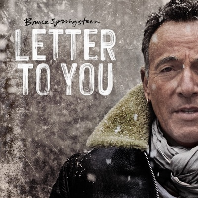 Letter To You by Bruce Springsteen album reviews, ratings, credits