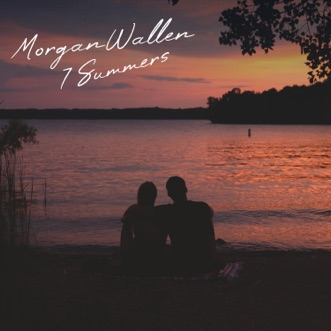 7 Summers - Single by Morgan Wallen album reviews, ratings, credits
