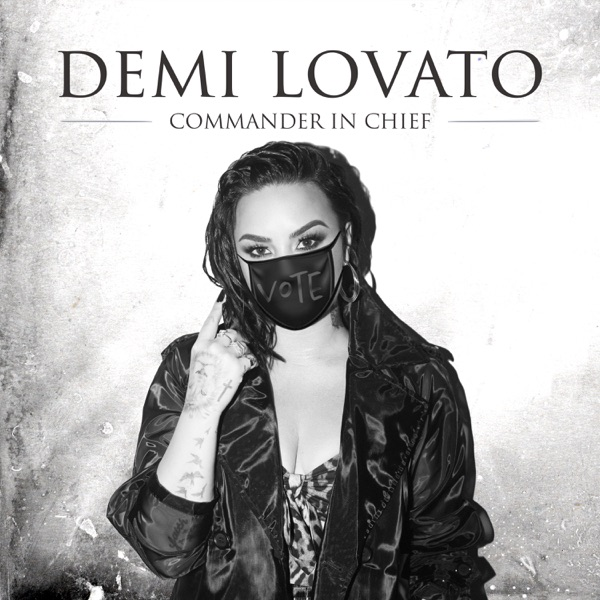 Commander In Chief by Demi Lovato song reviws