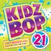 Kidz Bop 21 by KIDZ BOP Kids album reviews