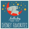 Disney Lullabies Classic Renditions of Disney Favorites by Lullaby Baby Trio album reviews