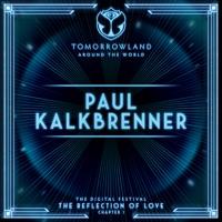 Paul Kalkbrenner at Tomorrowland's Digital Festival, July 2020 (DJ Mix) by Paul Kalkbrenner album reviews and download