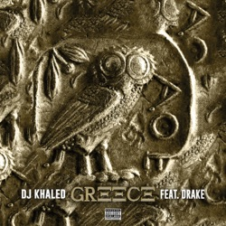 GREECE (feat. Drake) by DJ Khaled reviews, listen, download