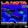 La Nota by Manuel Turizo, Rauw Alejandro & Myke Towers music reviews, listen, download