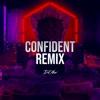 Stream & download Confident (Remix) [feat. Justin Bieber] - Single