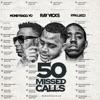 Stream & download 50 Missed Calls (Radio Edit) - Single