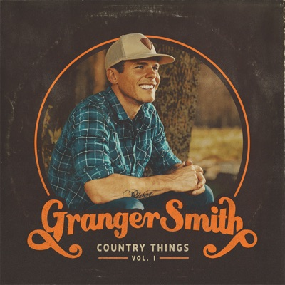 Country Things, Vol. 1 by Granger Smith album reviews, ratings, credits