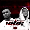 Stream & download Vibe (feat. Vedo) - Single