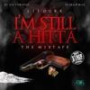 Stream & download I'm Still a Hitta