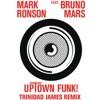Stream & download Uptown Funk (feat. Bruno Mars) [Trinidad James Remix] - Single
