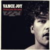 Dream Your Life Away (Special Edition) by Vance Joy album reviews