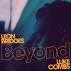 Stream & download Beyond (Live) [feat. Luke Combs] - Single
