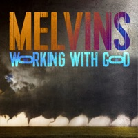 Working with God by Melvins album ranks and download