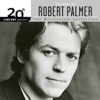 Stream & download 20th Century Masters: The Millennium Collection: The Best Of Robert Palmer