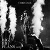 Stream & download Big, Big Plans (Live) - Single