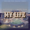 Stream & download My Life (feat. Bankroll Freddie) - Single