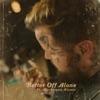 Stream & download Better Off Alone (feat. Mackenzie Nicole) - Single