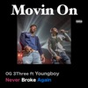 Stream & download Movin On (feat. Youngboy Never Broke Again) - Single