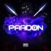Stream & download Pardon (feat. Lil Baby) - Single