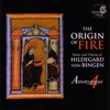 The Origin of Fire - Music and Visions of Hildegard von Bingen by Anonymous 4 album reviews