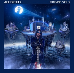 Origins, Vol. 2 by Ace Frehley album listen