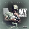 Stream & download My Moment - Single