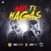 Stream & download No Te Hagas - Single