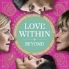 Stream & download Love Within: Beyond