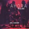 Stream & download Ahora Me Llama - Single