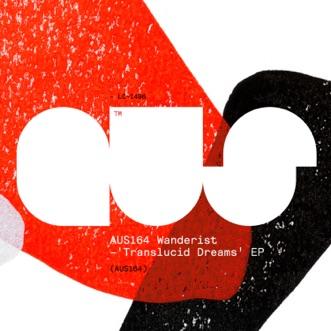 Translucid Dreams - EP by Wanderist album reviews, ratings, credits