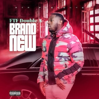 Brand New - Single by FTF Double A album reviews, ratings, credits