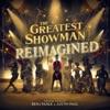 The Greatest Showman: Reimagined by Benj Pasek & Justin Paul album reviews